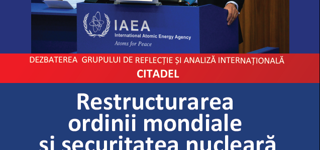 Restructurarea Ordinii Mondiale și securitatea nucleară