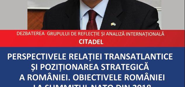 Perspectivele relației transatlantice și poziționarea strategică a României